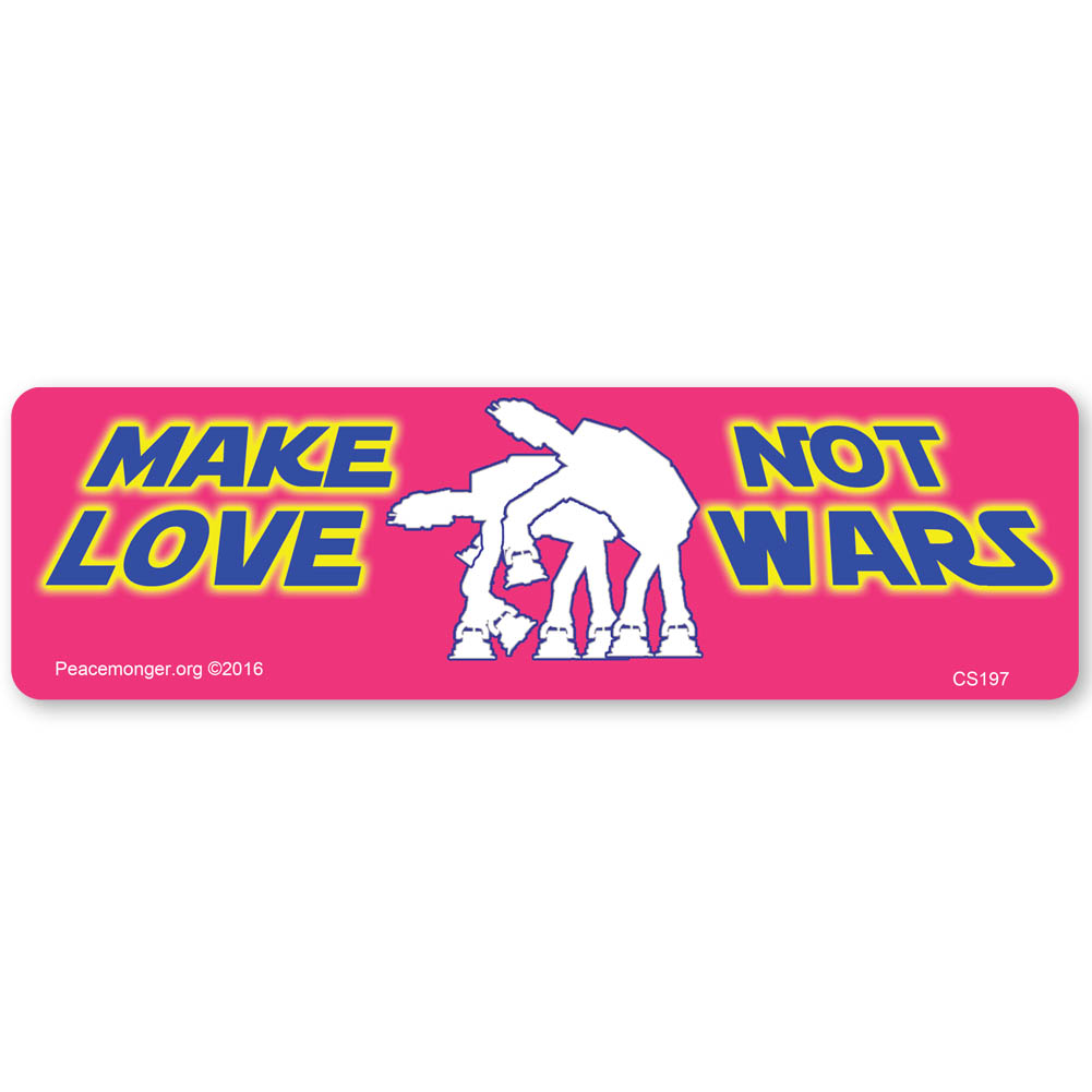 Star Wars Love Quotes Cs197 Make Love Not Wars Star Wars Quote Parody Color Sticker