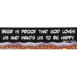 CS071 - Beer is Proof Large Full Color Bumper Sticker