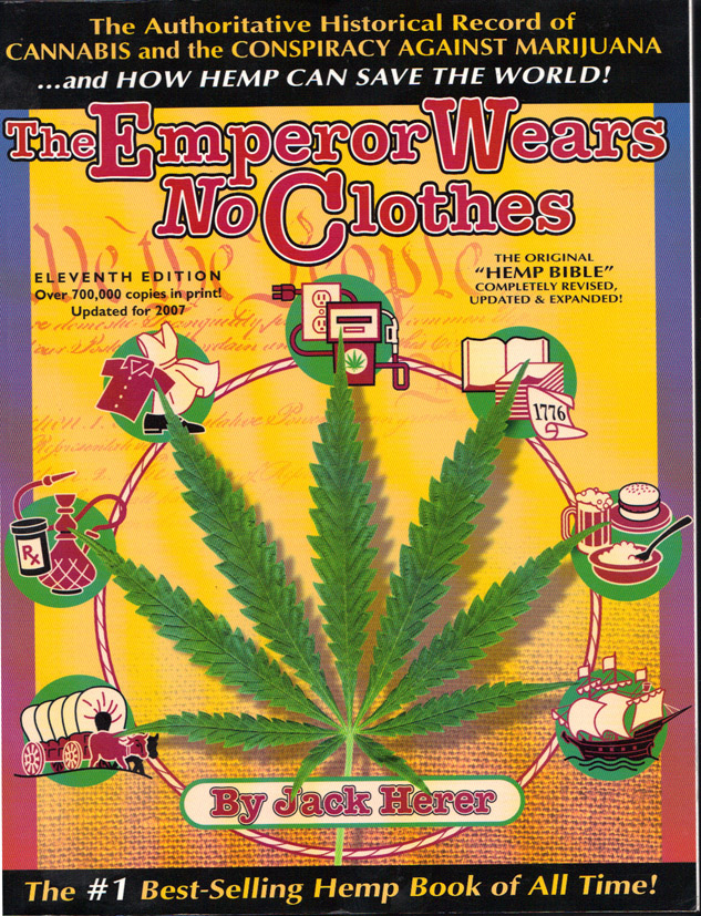 BK1 - The Emperor Wears No Clothes - How Marijuana Can Save the World