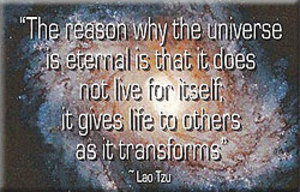 FM052 - The Universe gives life to others as it transforms - Lao Tzu Quote Fridge Magnet
