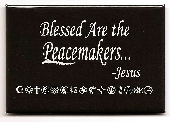 FM023 - Blessed Are The Peacemakers - Jesus Quote Fridge Magnet