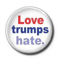 B492 - Love trumps hate - Anti Trump Button