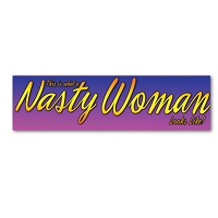 CM082 This is what a Nasty Woman Looks Like Rally Sign Mini Sticker Decal