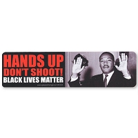 CM101 - HANDS UP DON'T SHOOT! Black Lives Matter - MLK Quote Color Mini Sticker