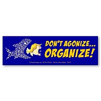CS273 - Don't Agonize - ORGANIZE! Anti Trump Color Sticker