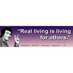 CS065 - Real Living is Living for Others ~ Bruce Lee quote full color bumper sticker
