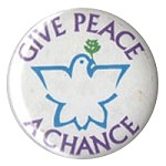 B309 - Give Peace A Chance Button