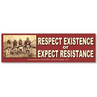 CS277 - Respect Existence or Expect Resistance Color Sticker